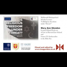 Embedded thumbnail for Mary Ann Glendon - McDonald Distinguished Scholar Lecture (23 May 2018)