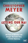 Sir Christopher Meyer's book, Getting Our Way